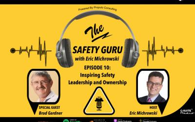 Inspiring Safety Leadership and Ownership with Brad Gardner