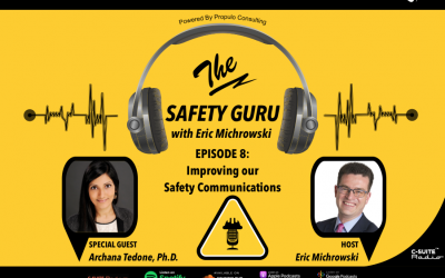 Improving our Safety Communications with Dr. Archana Tedone