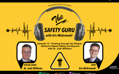 Pushing through the Plateau – Behavior Based Safety and Beyond with Dr. Josh Williams