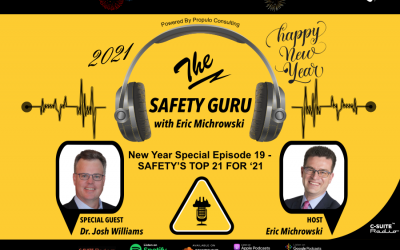 New Year Special Episode – SAFETY'S TOP 21 FOR '21