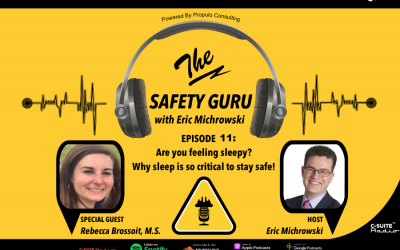 Are you feeling sleepy? Why sleep is so critical to stay safe! with Rebecca Brossoit, M.S.