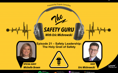 Safety Leadership: The Holy Grail of Safety with Michelle Brown
