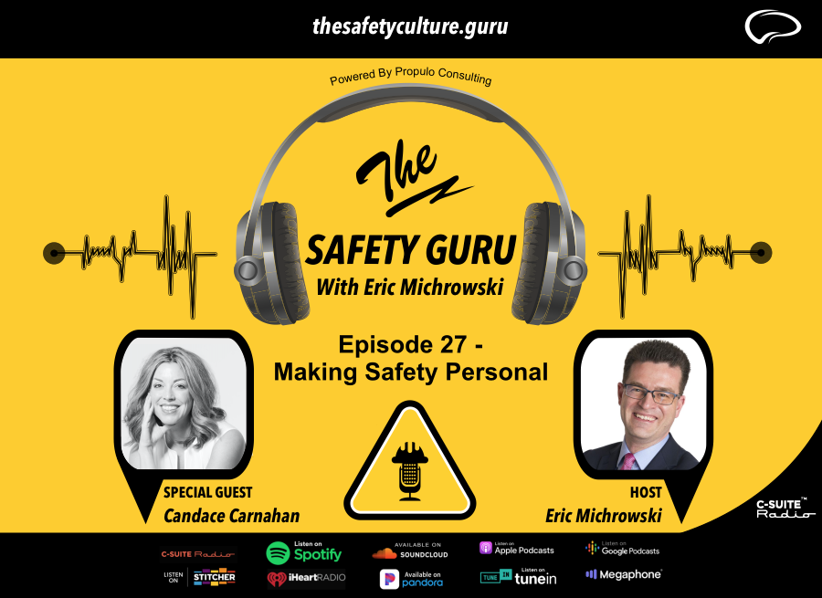 The Safety Guru Podcast with Erich Michrowski Episode 27 - Making Safety Personal with Candace Carnahan