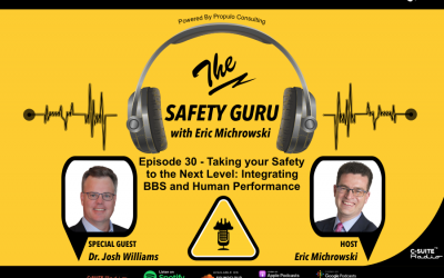 Taking your Safety to the Next Level: Integrating BBS and Human Performance with Dr. Josh Williams