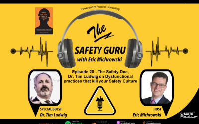 Dysfunctional practices that kill your Safety Culture with Dr. Tim Ludwig