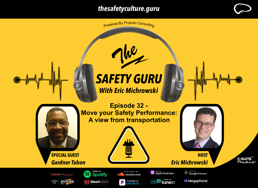 Move your Safety Performance: A view from transportation with Gardner Tabon