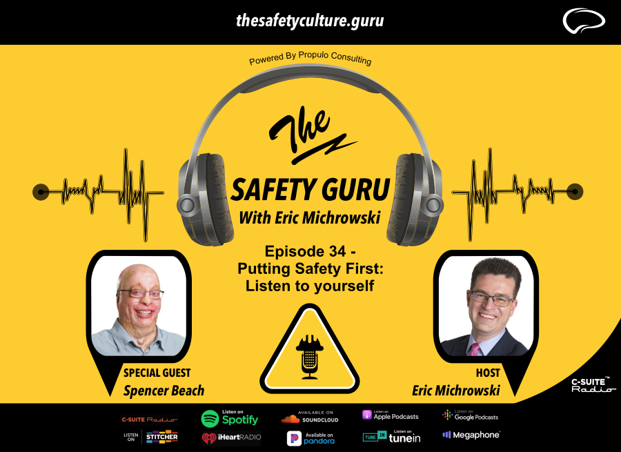 Episode 34 - Putting Safety First: Listen to yourself with Spencer Beach