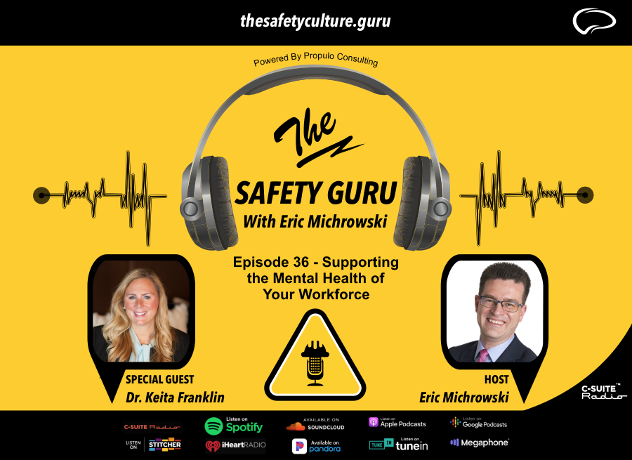 The Safety Guru_Dr. Keita Franklin Supporting the Mental Health of Your Workforce