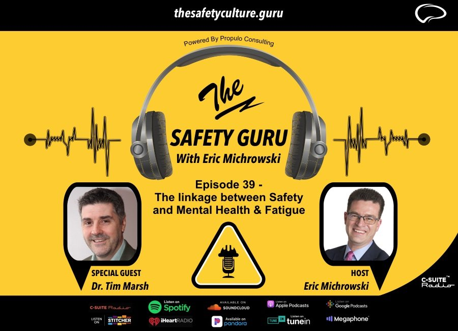 The Safety Guru_Dr. Tim Marsh_The linkage between Safety and Mental Health and Fatigue