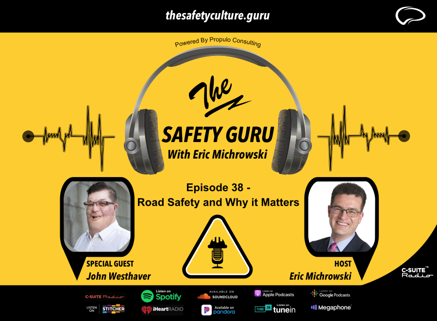 The Safety Guru_John Westhaver_Road Safety and Why it matters